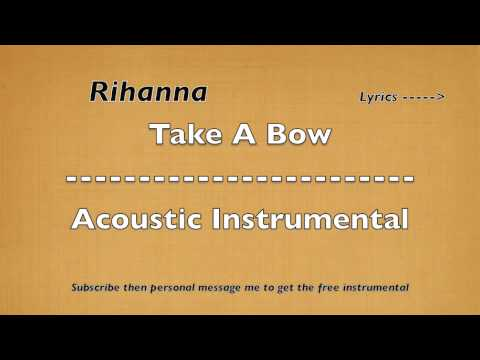 Take A Bow Acoustic Instrumental HQ