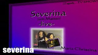 Смотреть клип Severina & Matteo - Maria Christina