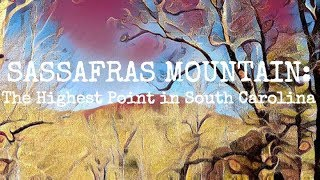 Highpointing: Sassafras Mountain, the highest point in South Carolina - Rooftops of America