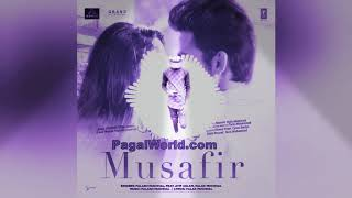Musafir PagalWorld.com song mp3