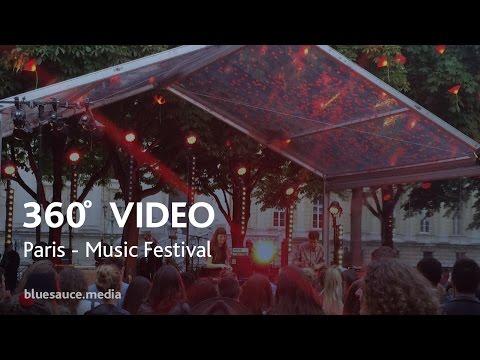 360 Video Paris Music Festival 2016