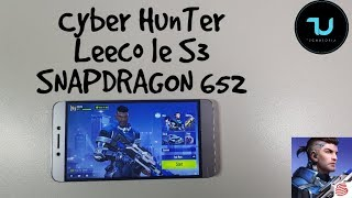Cyber Hunter Android Gameplay/Snapdragon 652 gaming test/Adreno 510/Leeco Le S3