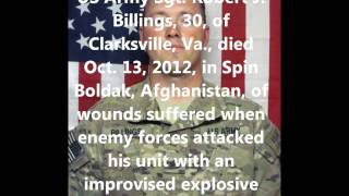 Tribute To Our Fallen Soldiers - US Army Sgt. Robert J. Billings, 30, of Clarksville, Va.
