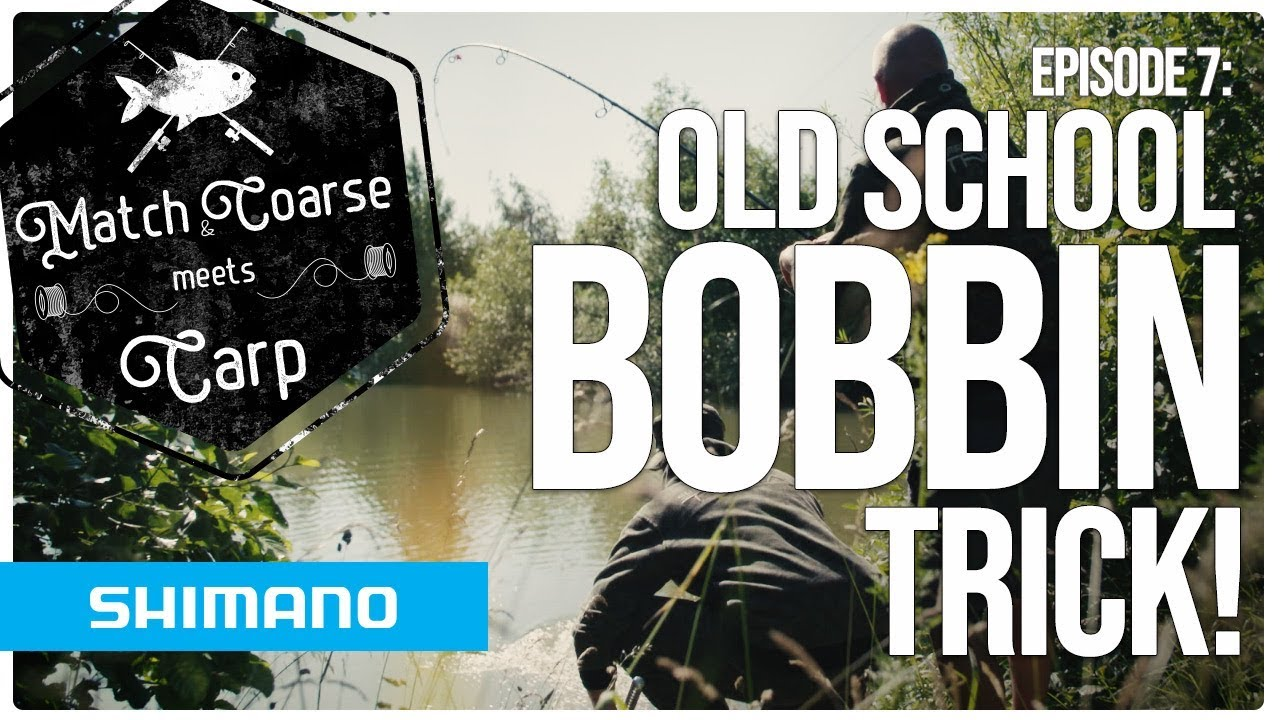 Match n Coarse meets Carp - EP7/ Old school bobbin trick!