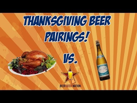 Thanksgiving Meal Beer Pairing Advice | Beer Geek Nation Craft Beer Reviews
