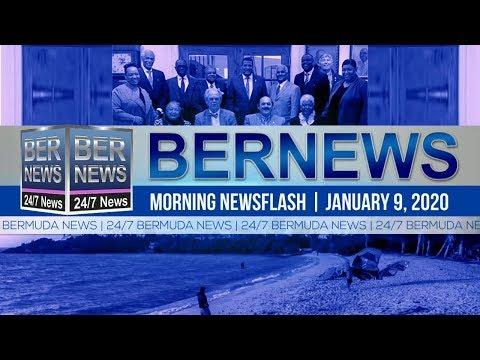 Bermuda Newsflash For Thursday, January 9, 2020