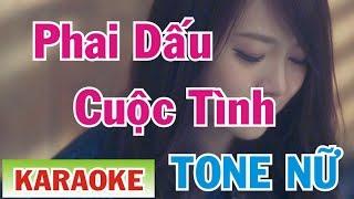 Phai Dấu Cuộc Tình Karaoke Tone Nữ