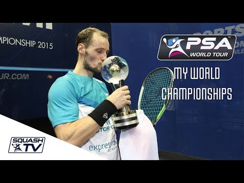 Squash: My World Championships -  Gregory Gaultier - 2015 Champion