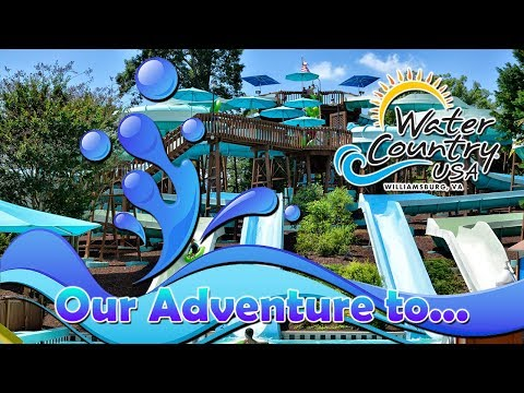 Our Adventure To Water Country USA!!