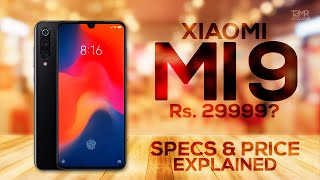 Xiaomi Mi 9 - Specs | Price in India | Camera | Launch Date | Samsung S10 Killer?