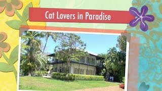 Hemingway Home Tour: Cat Lovers in Paradise