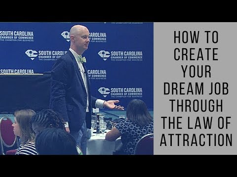How to Create Your Dream Job Through the Law of Attraction