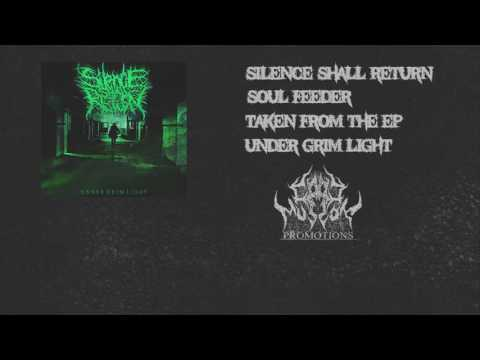 Silence Shall Return - Soul Feeder (CMTV Exclusive )