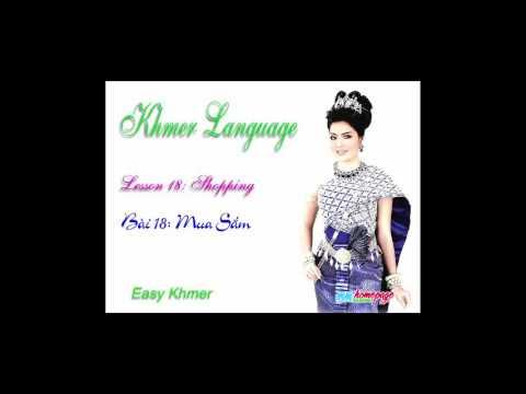 Giáo trình Đàm thoại Việt Khmer bài 18