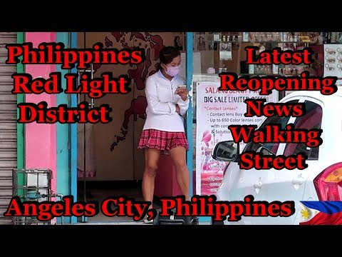 PHILIPPINES RED LIGHT DISTRICT - LATEST NEWS ON REOPENING : ANGELES CITY, PHILIPPINES