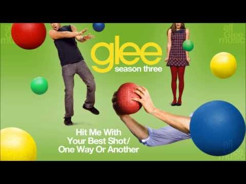 Hit Me With Your Best Shot / One Way Or Another | Glee [HD FULL STUDIO]