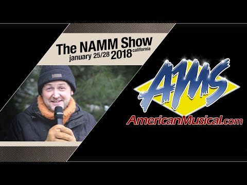 AMS at Winter NAMM 2018 - American Musical Supply