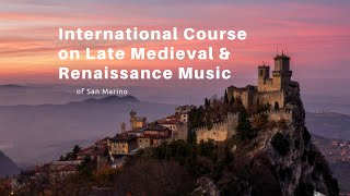 International Course on Late Medieval & Renaissance Music of San Marino