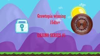 Growtopia Casino #1 | Winning TONS in CSN 20DL+!!!