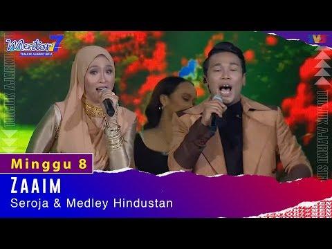 Zaaim - Seroja & Medley Hindustan  | Minggu 8 | #Mentor7