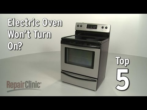 Top 5 Reasons Electric Oven Won't Turn On?