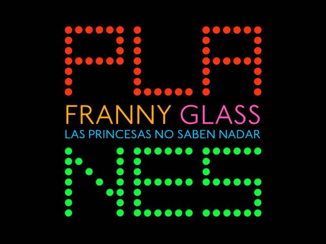 Franny Glass - Las princesas no saben nadar Videos De Viajes