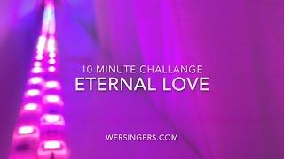 Eternal Love - Magnus Carlsson (Cover by WE R SINGERS) - 10 minute challenge