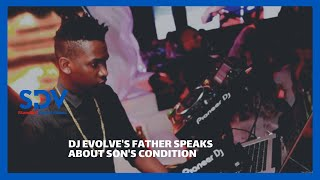 DJ Evolve\'s father speaks about son condition, says Babu Owino is helping the family cater for needs