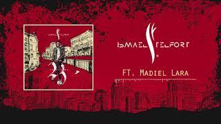 05. Ismael Telfort - Ay Que lio FT Madiel Lara (Audio Oficial) #23 Album
