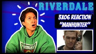 "RIVERDALE 3X06 ""MANHUNTER"" REACTION"