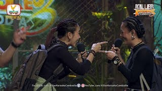Killer Karaoke Cambodia Season 3 Week 1  Aok Sokunkanha - Nimol