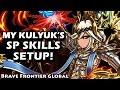 My Kulyuk's SP Skill Setup (Brave Frontier Global)