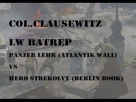 Flames Of War, 1500 Pzr Lehr Vs Hero Strekolvy (Berlin Book)!