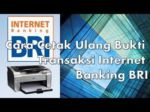 Cara Cetak Ulang Bukti Transaksi Internet Banking BRI