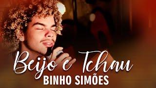 FM O Dia - Binho Simões - Beijo e Tchau