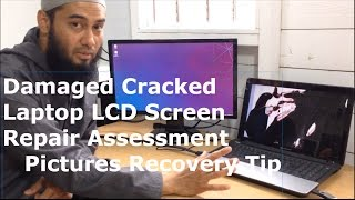 Laptop Turns On But No Display - Cracked Damaged LCD Screen - Assessment Repair & Data Recovery Tip