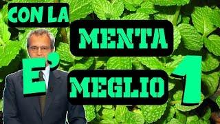 TUTTO E' MIGLIORE CON LA MENTA - EP 1