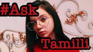 #AskTamilli/ Отвечаю на ваши вопросы / Вопрос -ответ / 😍😍/ a_tamilli /