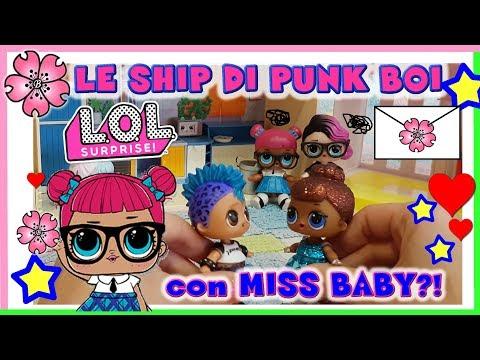 LOL SURPRISE: LE SHIP DI PUNK BOI, funzionerà con MISS BABY?! - storia by Lara e Babou