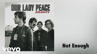 Watch Our Lady Peace Not Enough video