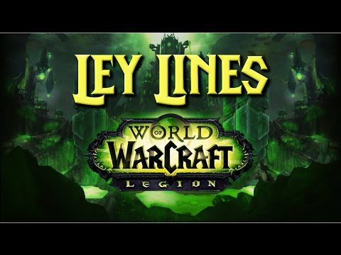 Ley Lines - Warcraft Legion Soundtrack