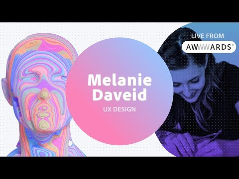 Live from AWWWARDS with Melanie Daveid