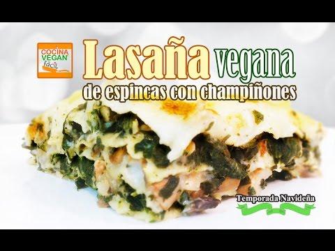 Lasaña vegana de espinacas con champiñones - Cocina Vegan Fácil