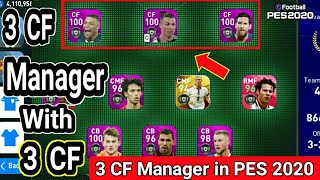 Manager with 3 Center Forward (CF) in PES 2020 MOBILE