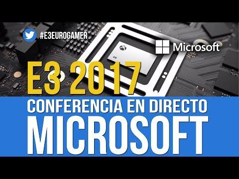 E3 2017: CONFERENCIA DE MICROSOFT EN DIRECTO
