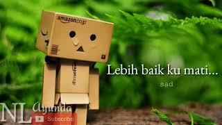 Lagu Sedih Bikin Nangis -AKU LELAH /Pelangi Band (Lyrics)