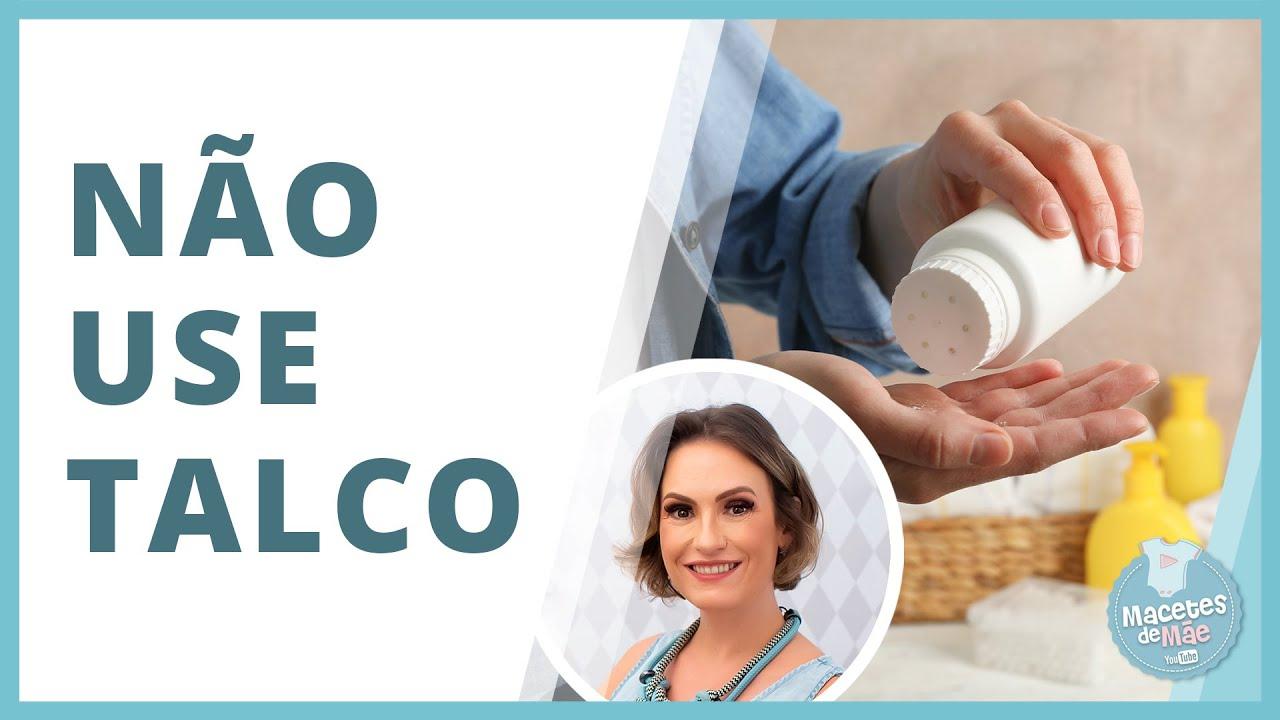 Download RISCO DE USAR TALCO EM BEBÊS | MACETES DE MÃE