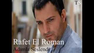 Rafet El Roman   Adımla Seslendi 2014