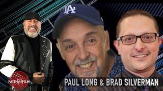 Faith On FIlm #69 Paul Long & Brad Silverman