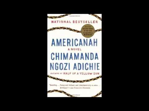 Americanah by Chimamanda Ngozi Adichie Full Audiobook Part 1